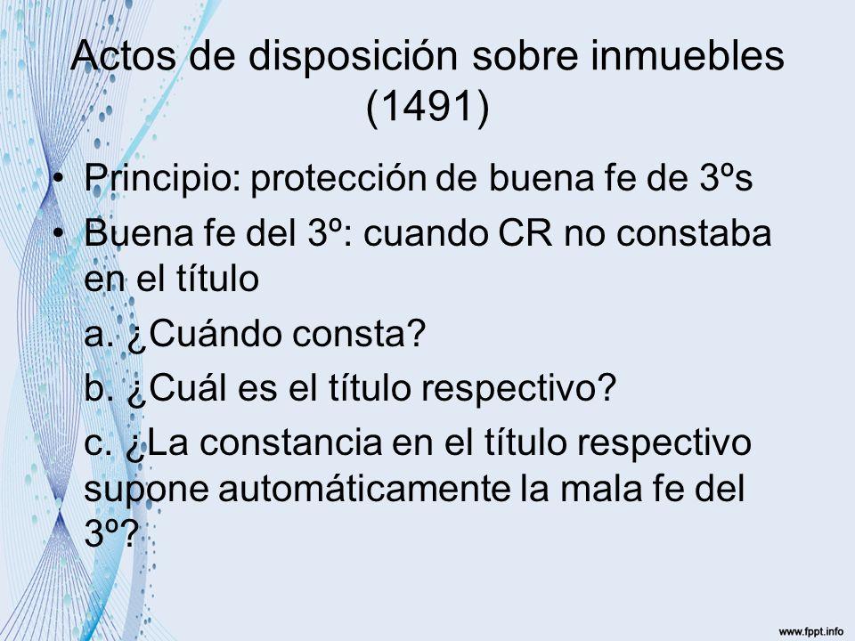 Actos de disposición sobre inmuebles (1491)