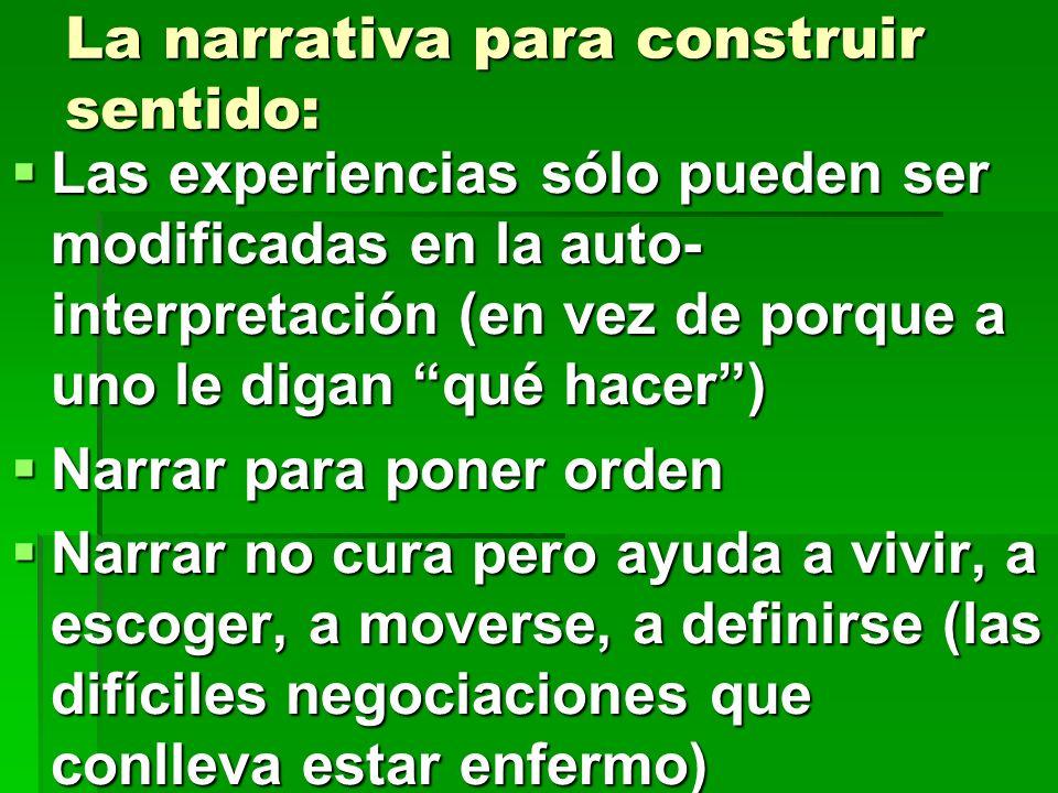 La narrativa para construir sentido: