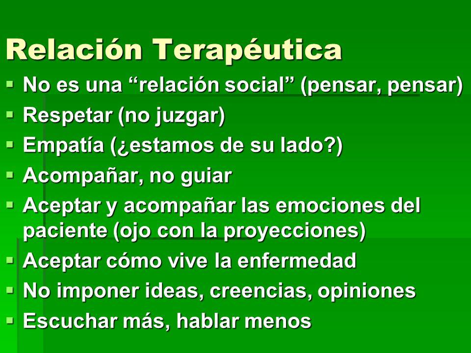 Relación Terapéutica No es una relación social (pensar, pensar)