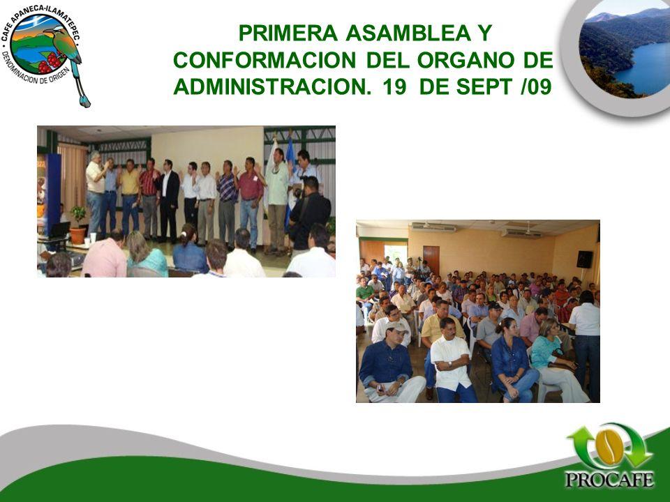 PRIMERA ASAMBLEA Y CONFORMACION DEL ORGANO DE ADMINISTRACION