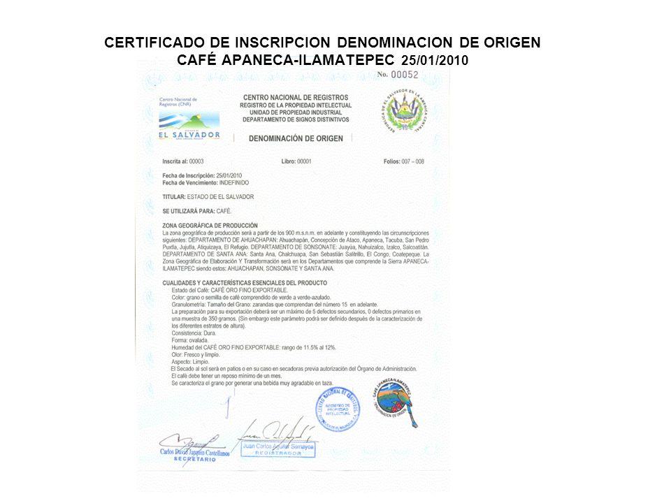 CERTIFICADO DE INSCRIPCION DENOMINACION DE ORIGEN CAFÉ APANECA-ILAMATEPEC 25/01/2010