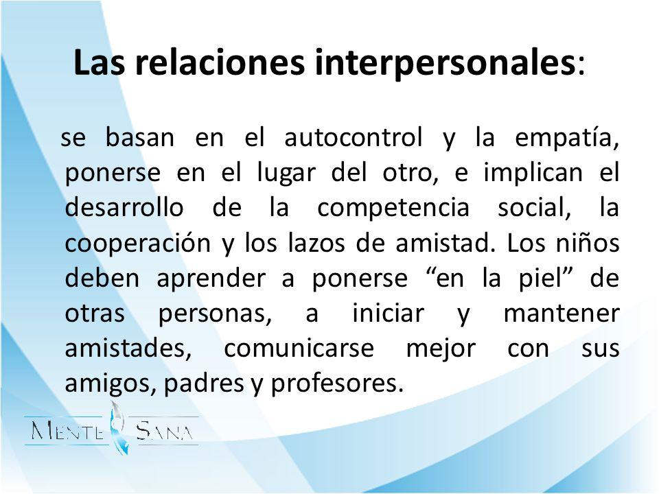 Las relaciones interpersonales:
