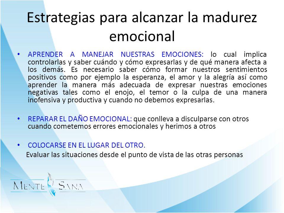 Estrategias para alcanzar la madurez emocional