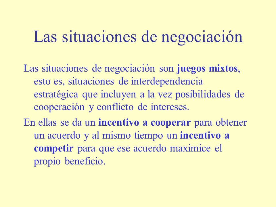 Las situaciones de negociación