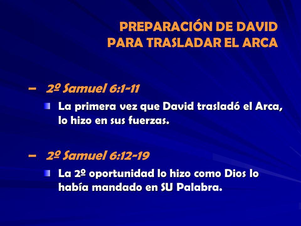 PREPARACIÓN DE DAVID PARA TRASLADAR EL ARCA