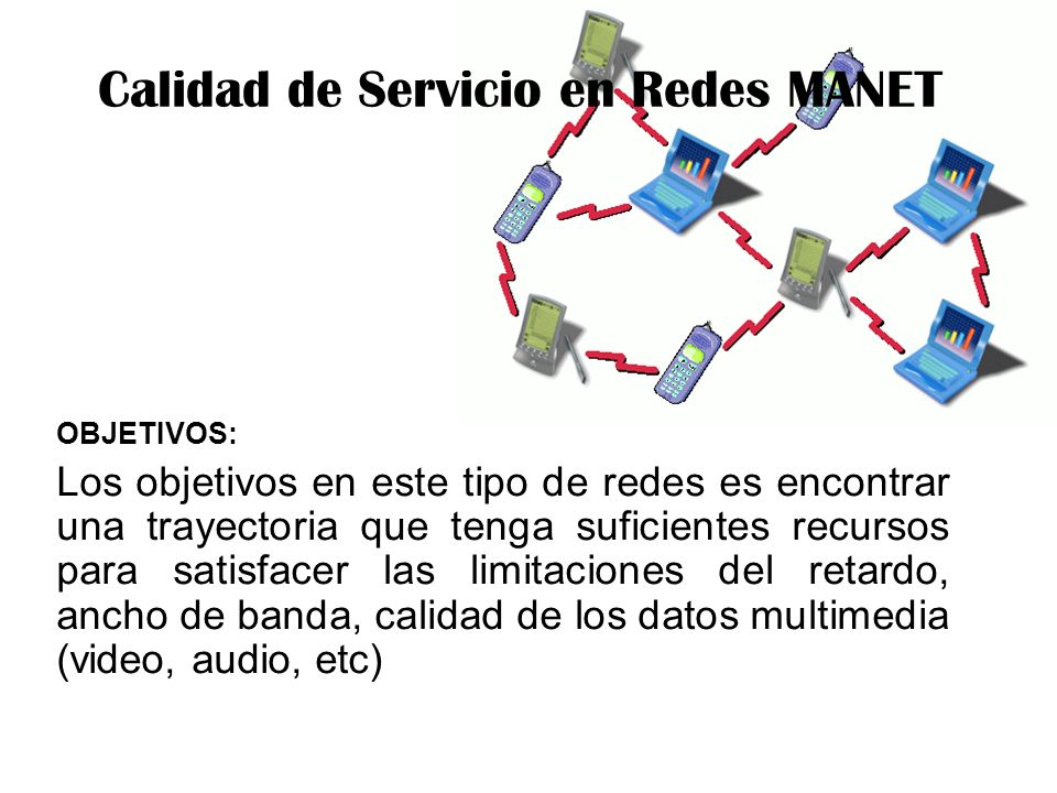Calidad de Servicio en Redes MANET