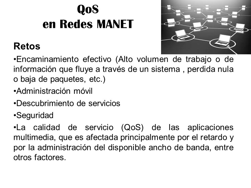 QoS en Redes MANET Retos