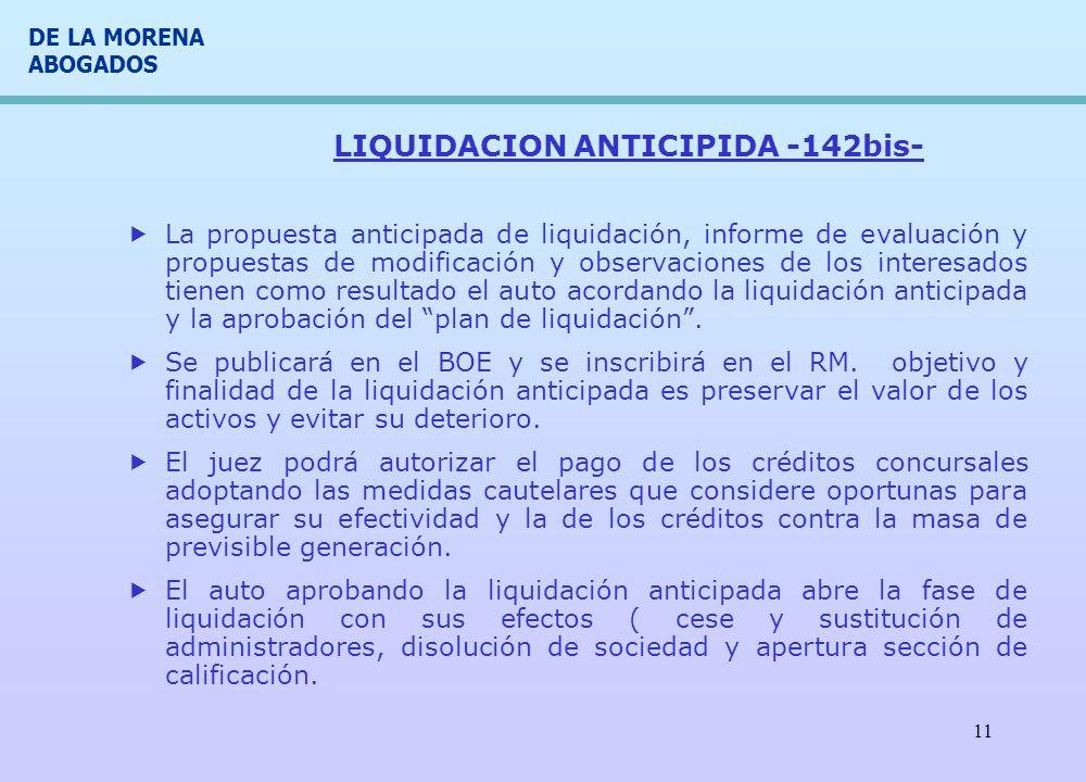 LIQUIDACION ANTICIPIDA -142bis-