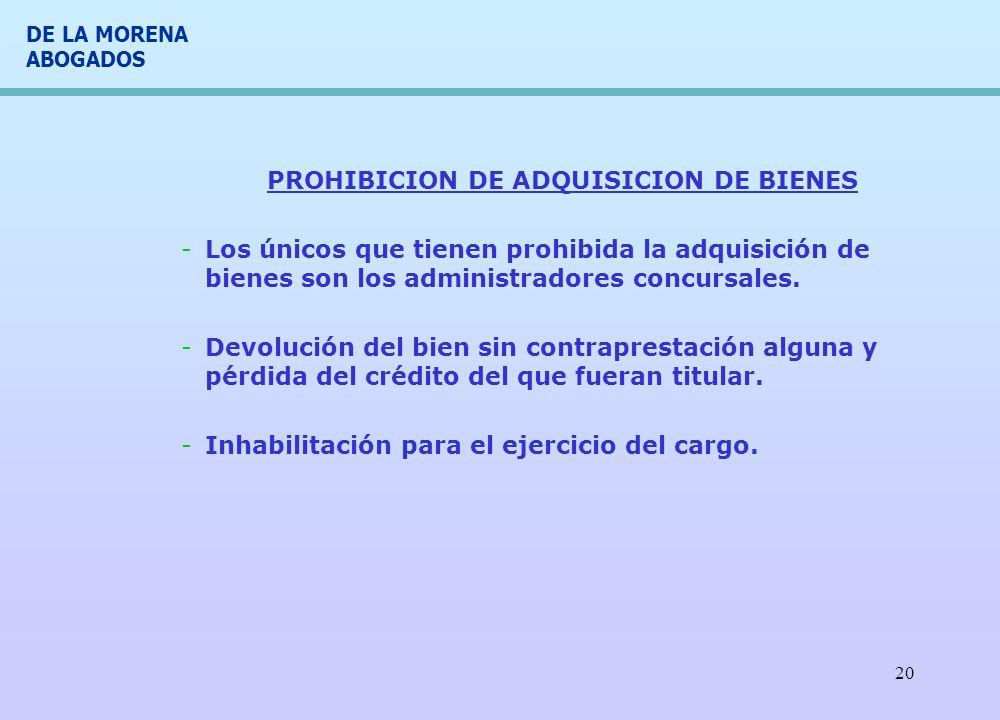 PROHIBICION DE ADQUISICION DE BIENES