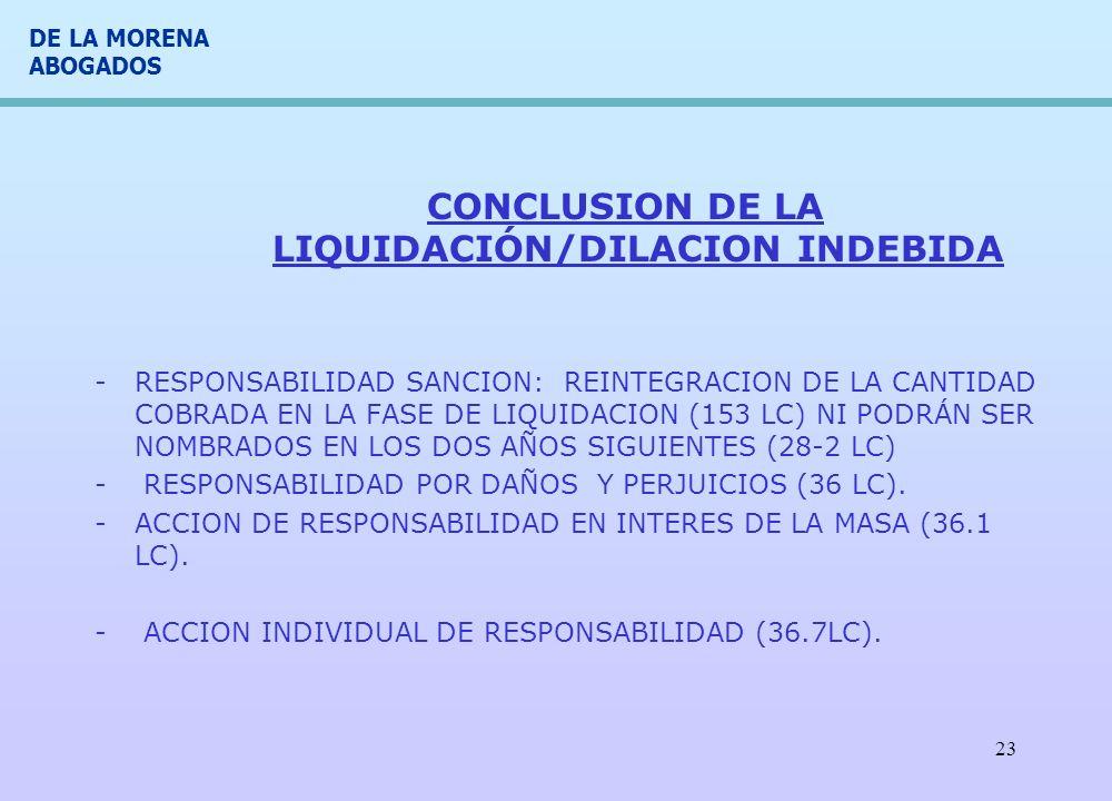 CONCLUSION DE LA LIQUIDACIÓN/DILACION INDEBIDA