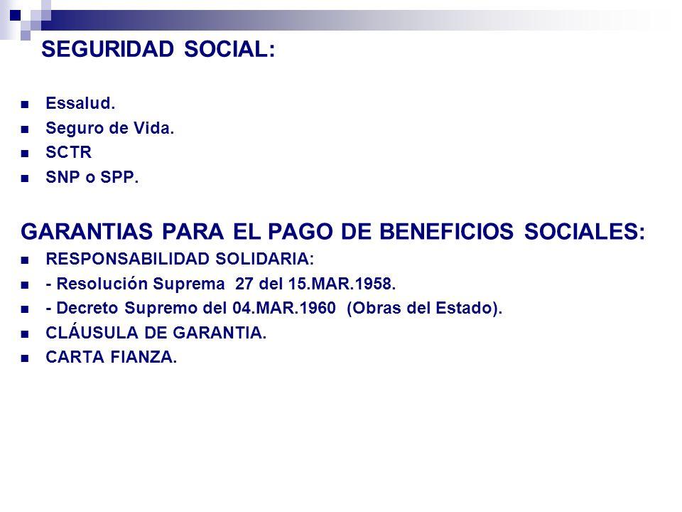 GARANTIAS PARA EL PAGO DE BENEFICIOS SOCIALES: