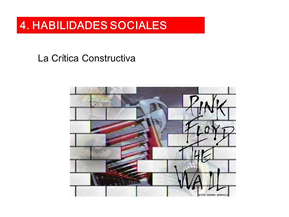 4. HABILIDADES SOCIALES La Crítica Constructiva