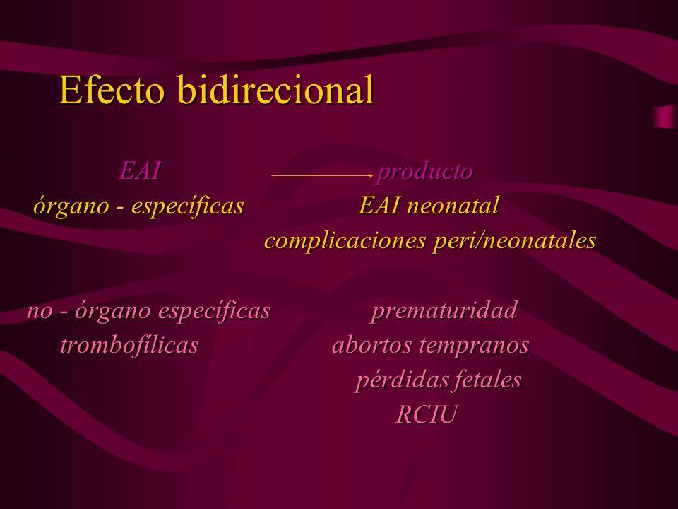 Efecto bidirecional EAI producto órgano - específicas EAI neonatal