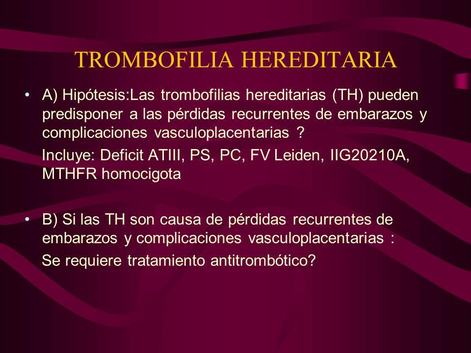 TROMBOFILIA HEREDITARIA