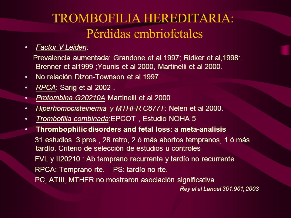 TROMBOFILIA HEREDITARIA: Pérdidas embriofetales
