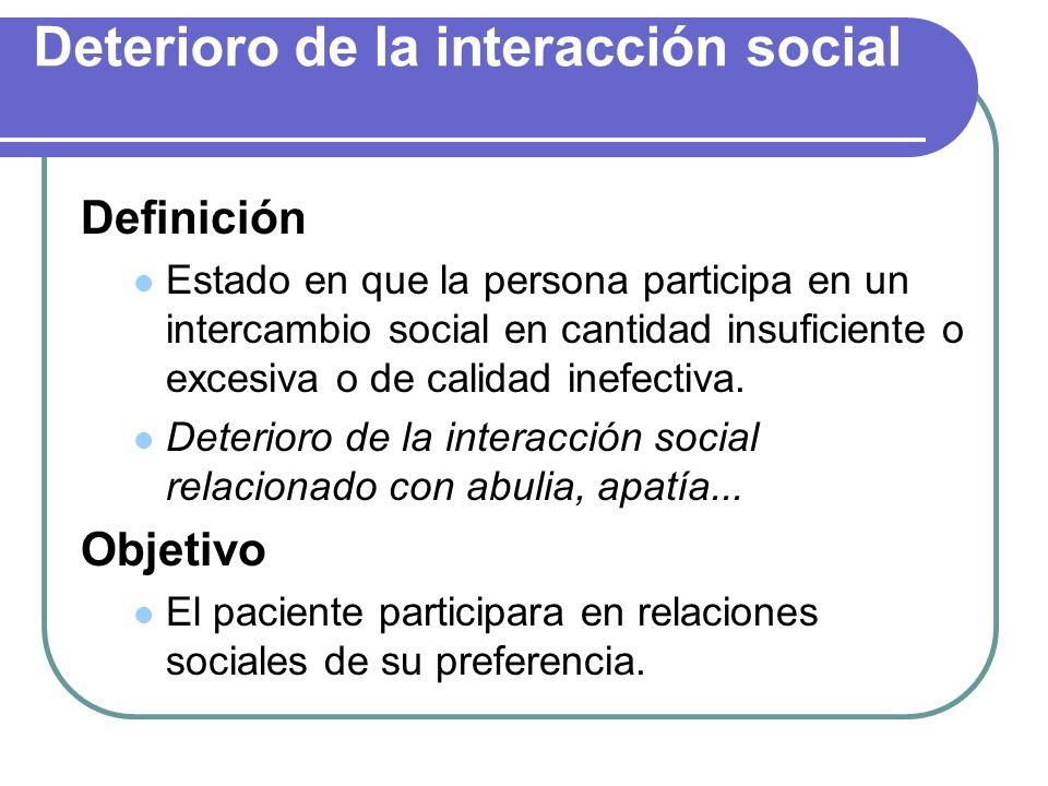 Deterioro de la interacción social