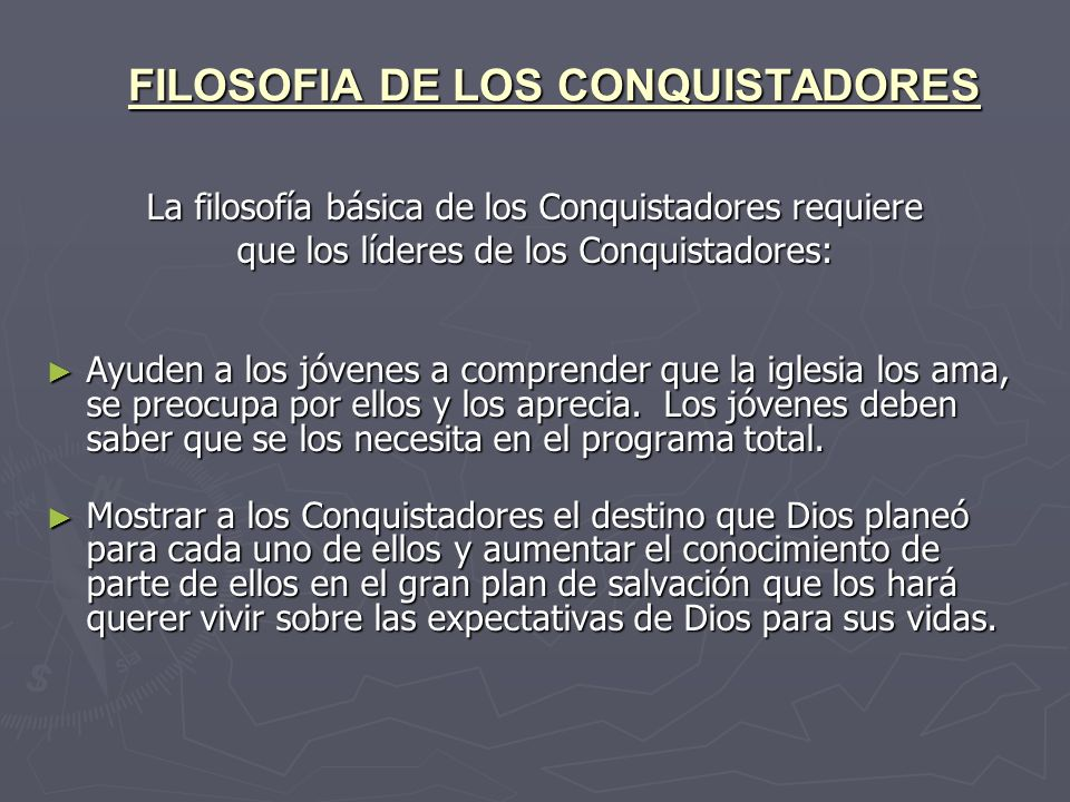 FILOSOFIA DE LOS CONQUISTADORES