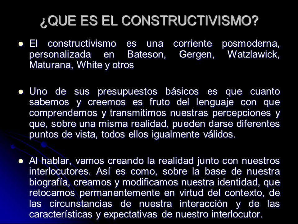 ¿QUE ES EL CONSTRUCTIVISMO