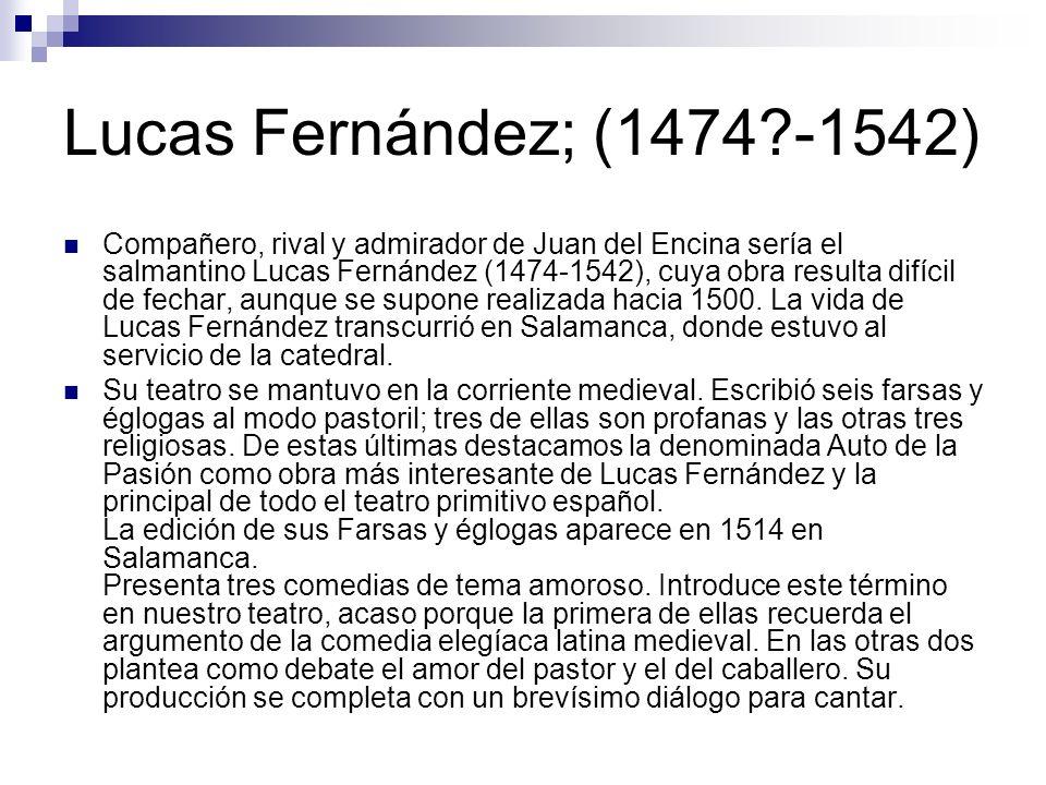 Lucas Fernández; (1474 -1542)