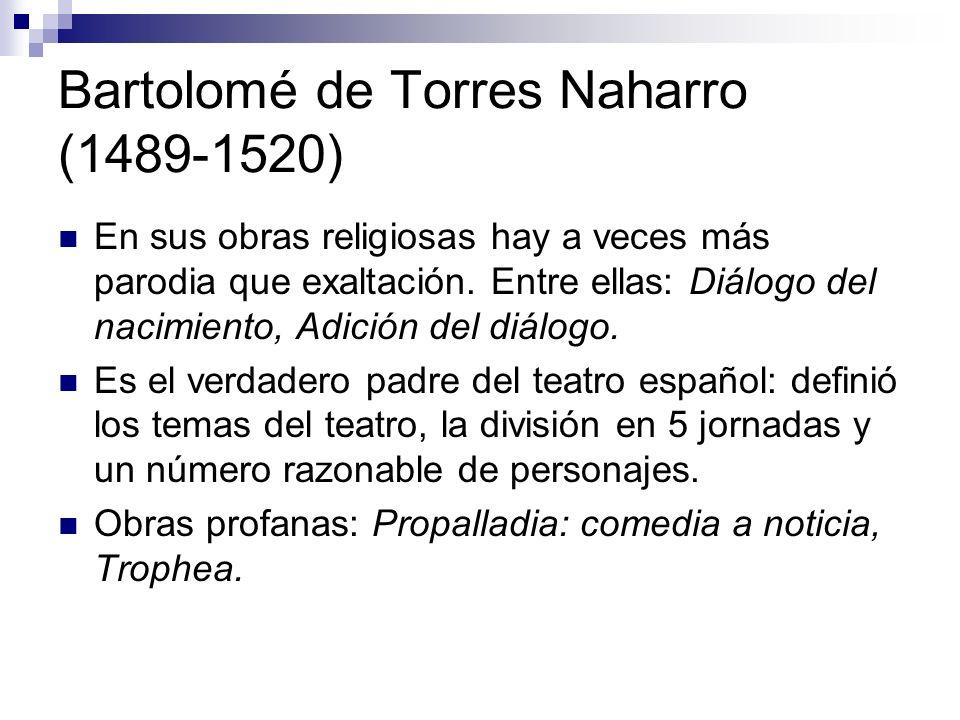 Bartolomé de Torres Naharro (1489-1520)