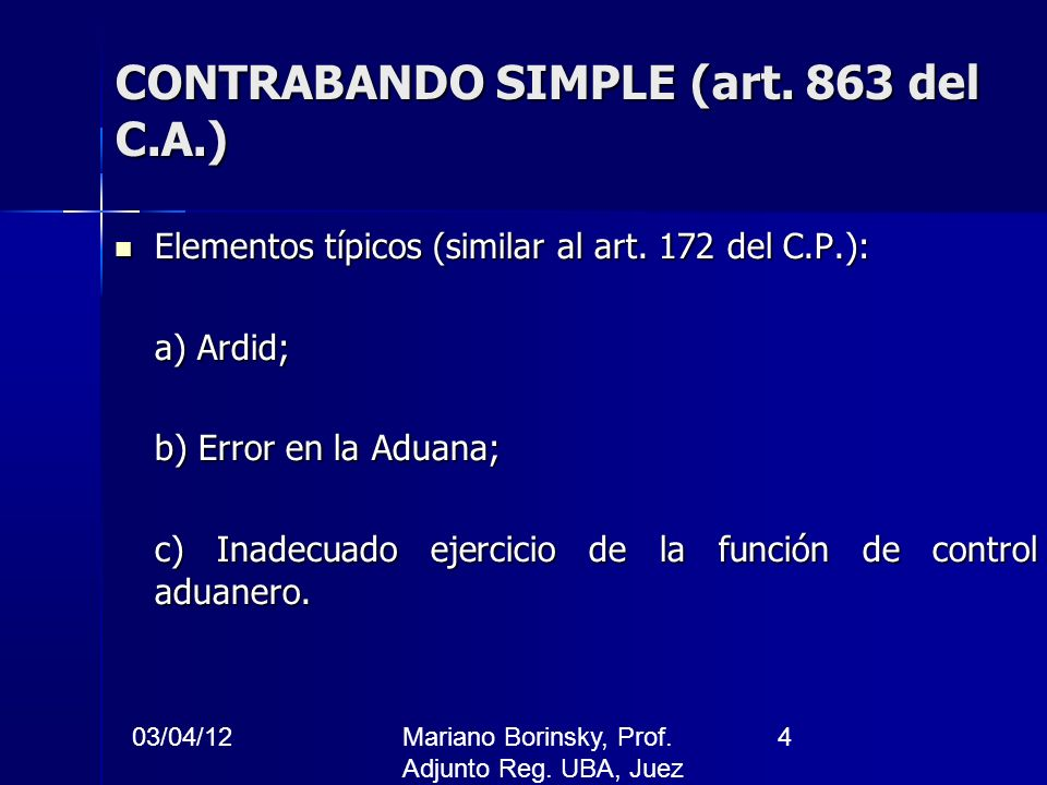 CONTRABANDO SIMPLE (art. 863 del C.A.)