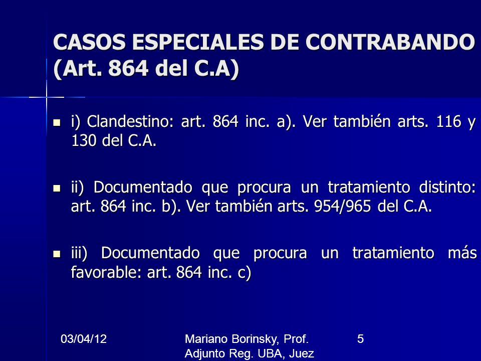 CASOS ESPECIALES DE CONTRABANDO (Art. 864 del C.A)