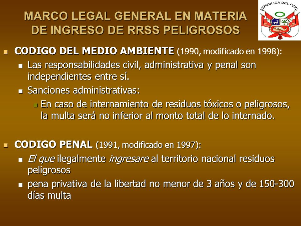 MARCO LEGAL GENERAL EN MATERIA DE INGRESO DE RRSS PELIGROSOS