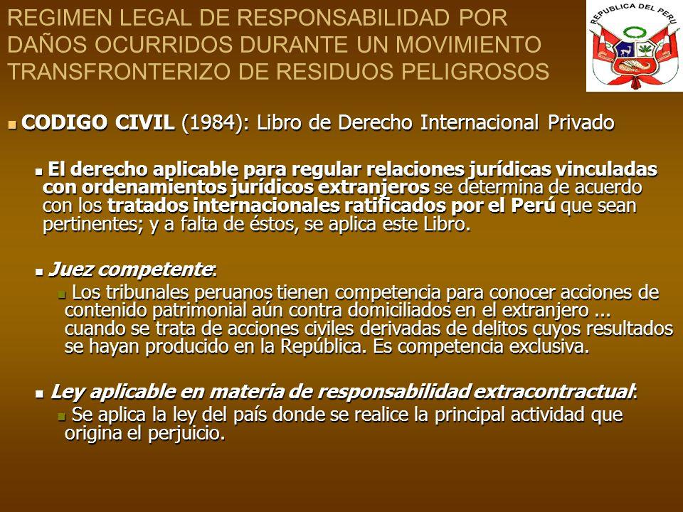 REGIMEN LEGAL DE RESPONSABILIDAD POR DAÑOS OCURRIDOS DURANTE UN MOVIMIENTO TRANSFRONTERIZO DE RESIDUOS PELIGROSOS