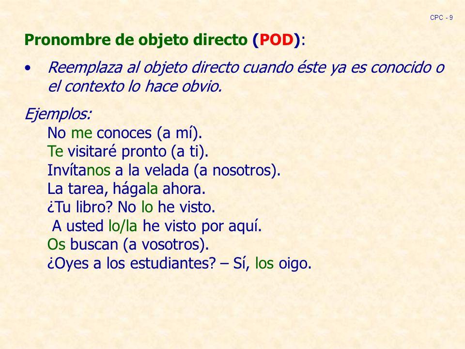 Pronombre de objeto directo (POD):