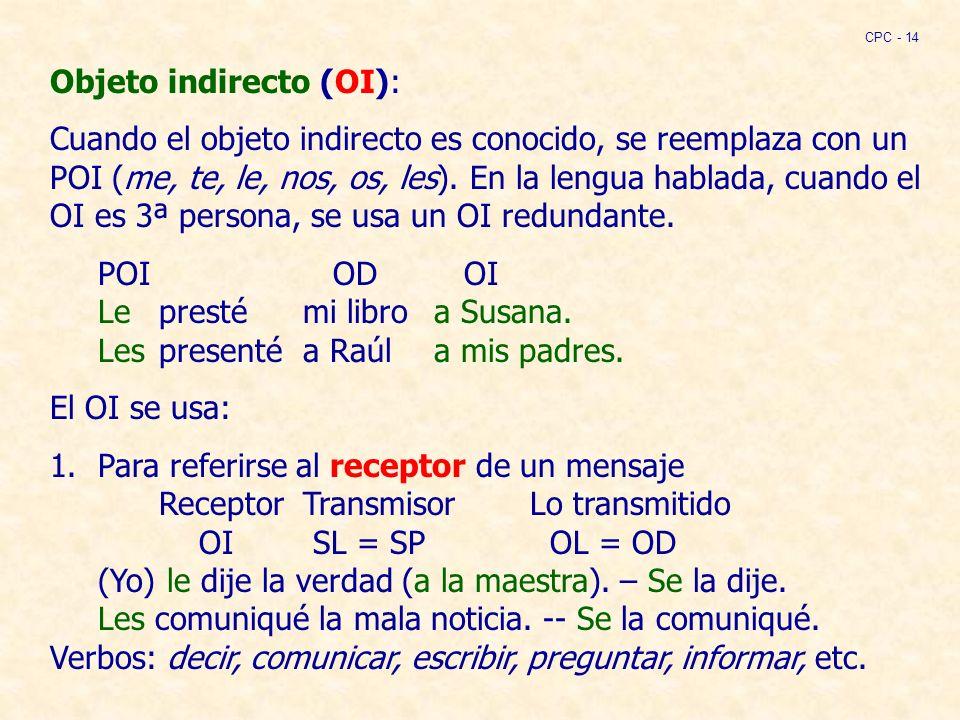 Objeto indirecto (OI):