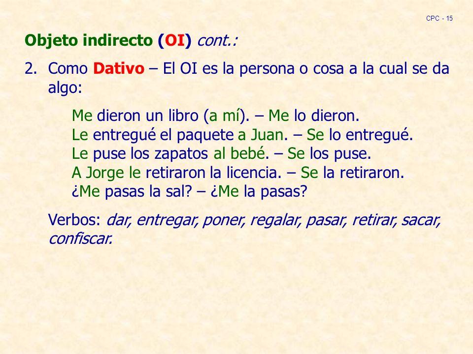 Objeto indirecto (OI) cont.: