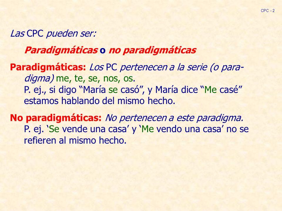 Paradigmáticas o no paradigmáticas