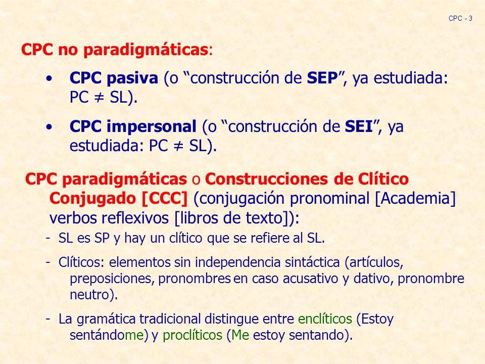 CPC no paradigmáticas: