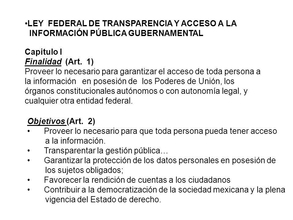 LEY FEDERAL DE TRANSPARENCIA Y ACCESO A LA