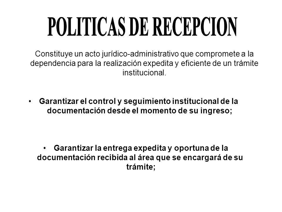 POLITICAS DE RECEPCION