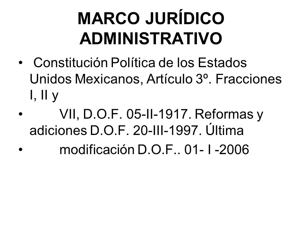 MARCO JURÍDICO ADMINISTRATIVO
