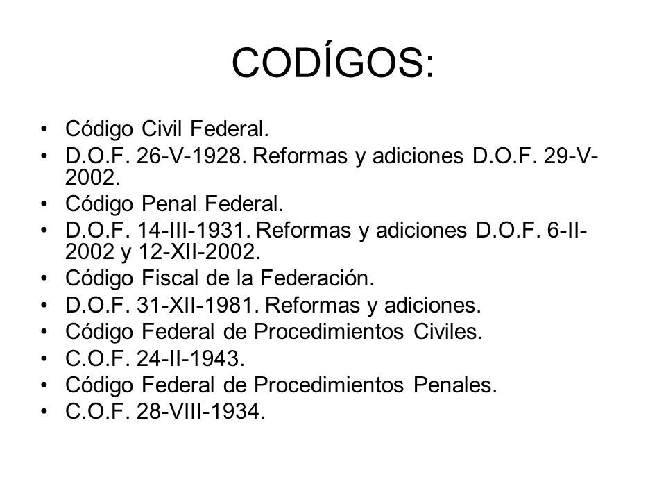 CODÍGOS: Código Civil Federal.