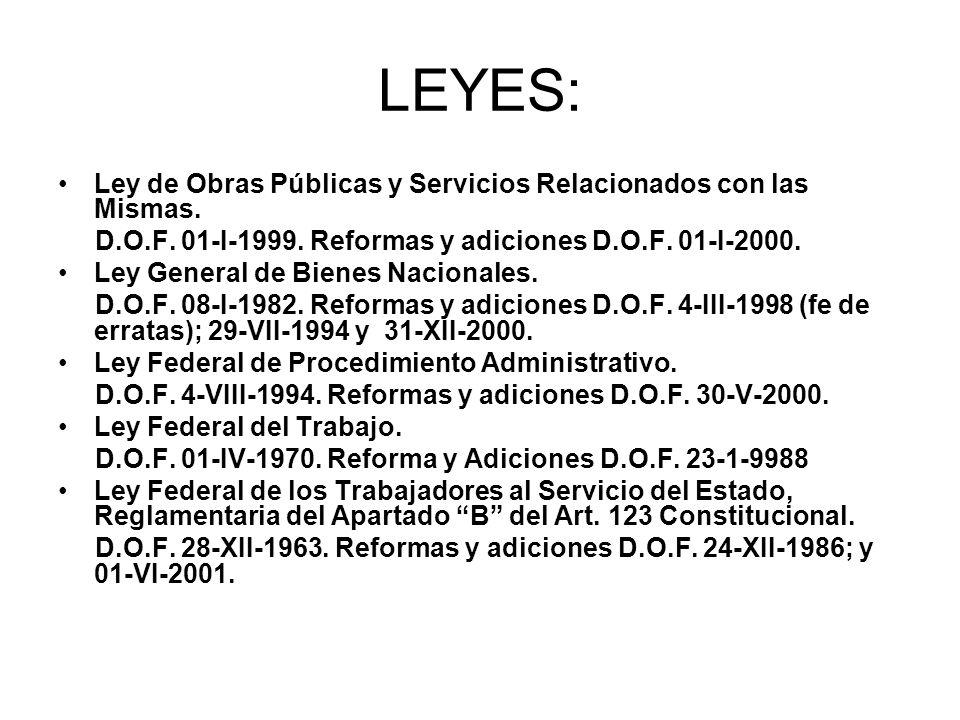LEYES: Ley de Obras Públicas y Servicios Relacionados con las Mismas.