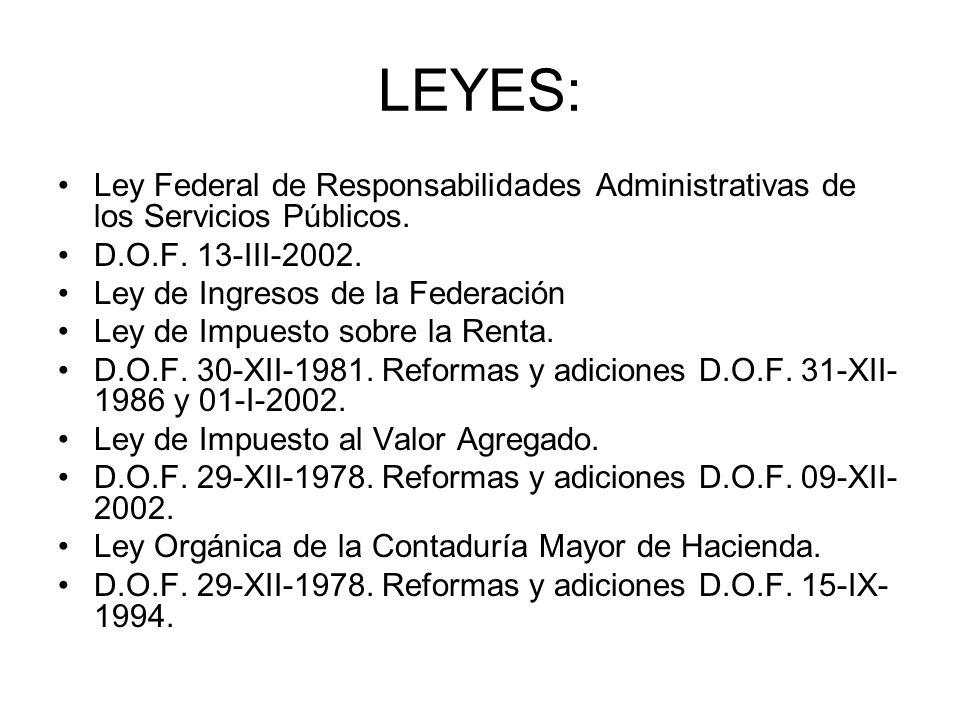 LEYES: Ley Federal de Responsabilidades Administrativas de los Servicios Públicos. D.O.F. 13-III-2002.