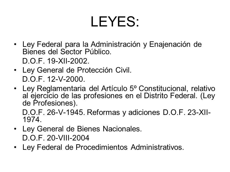 LEYES: Ley Federal para la Administración y Enajenación de Bienes del Sector Público. D.O.F. 19-XII-2002.
