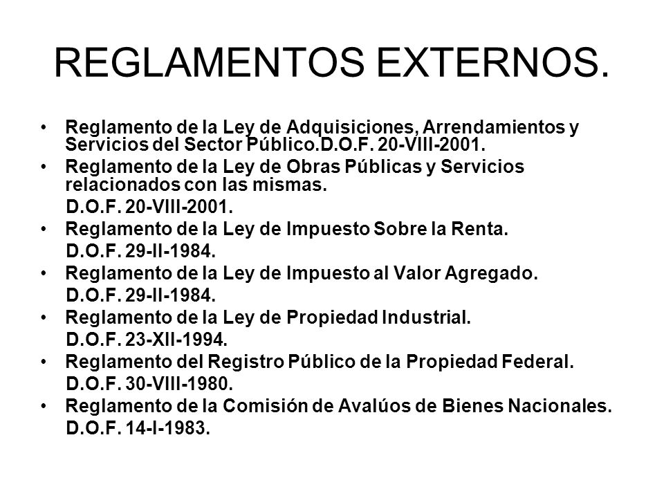 REGLAMENTOS EXTERNOS.Reglamento de la Ley de Adquisiciones, Arrendamientos y Servicios del Sector Público.D.O.F. 20-VIII-2001.
