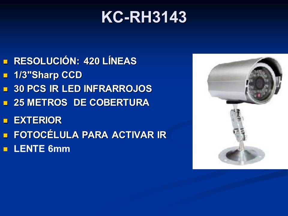 KC-RH3143 RESOLUCIÓN: 420 LÍNEAS 1/3 Sharp CCD