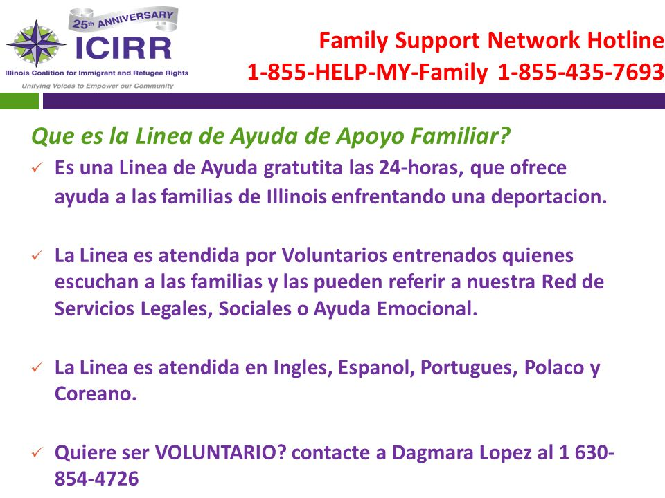 Family Support Network Hotline 1-855-HELP-MY-Family 1-855-435-7693