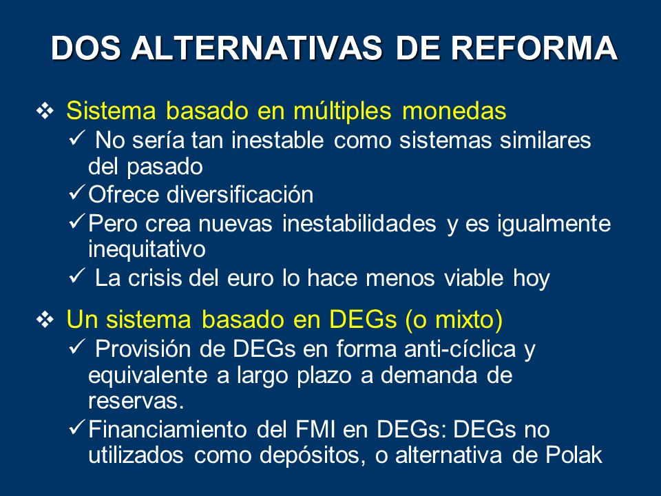 DOS ALTERNATIVAS DE REFORMA