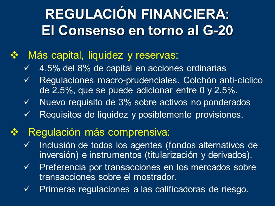 REGULACIÓN FINANCIERA: El Consenso en torno al G-20