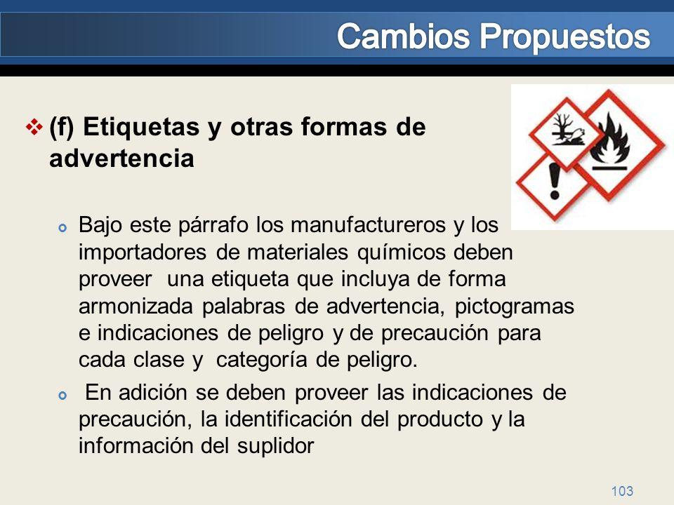 Cambios Propuestos (f) Etiquetas y otras formas de advertencia