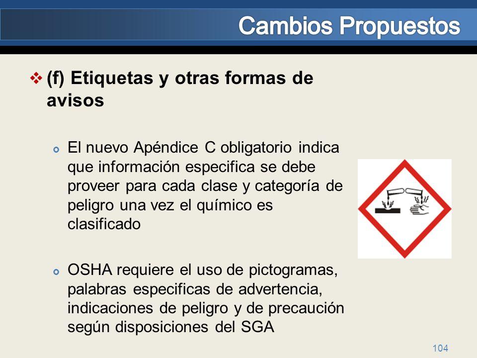 Cambios Propuestos (f) Etiquetas y otras formas de avisos