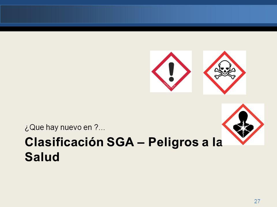 Clasificación SGA – Peligros a la Salud