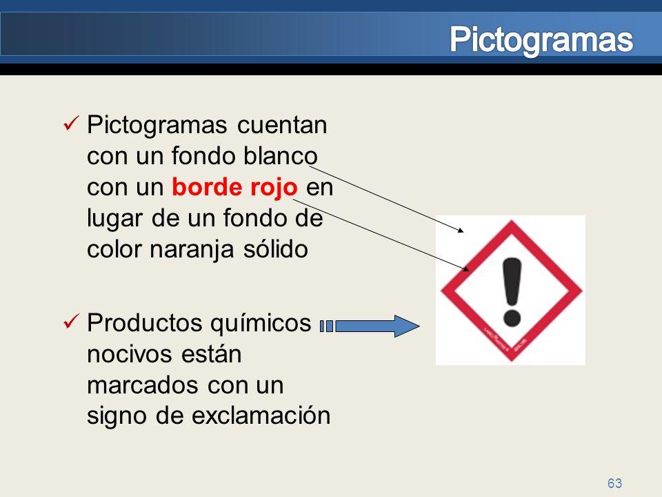 Pictogramas Pictogramas cuentan con un fondo blanco con un borde rojo en lugar de un fondo de color naranja sólido.