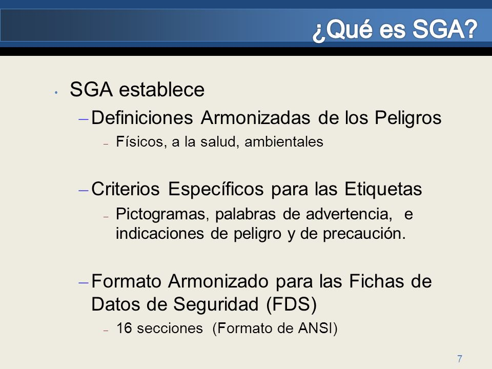 ¿Qué es SGA SGA establece Definiciones Armonizadas de los Peligros